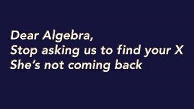 Dear Algebra, a request for you
