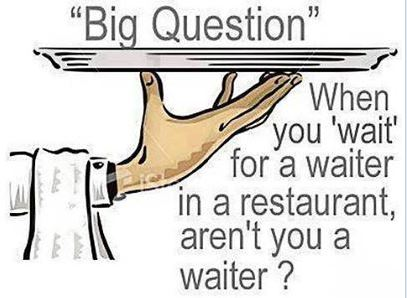 Waiter Joke in restaurant