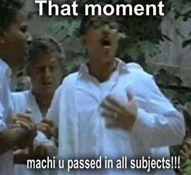 That awkard moment, machi you passed in all subjec...