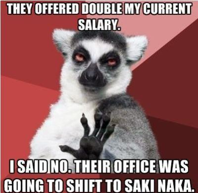 THey doubled my salary