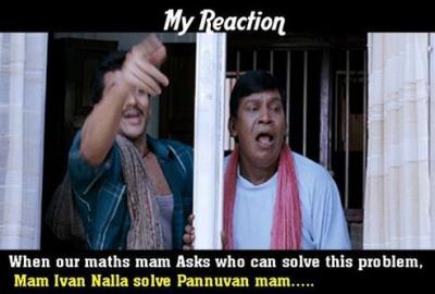 When our maa'm asks who can solve the maths pr...
